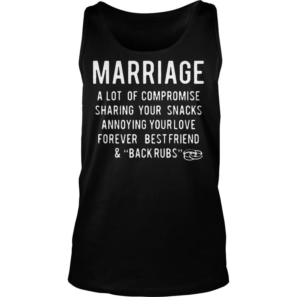 Marriage A Lot Of Compromise Sharing Your Snacks Tanktop