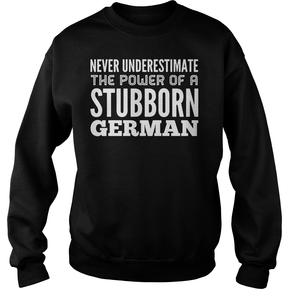 Never Underestimate The Power Of A Stubborn German Sweater