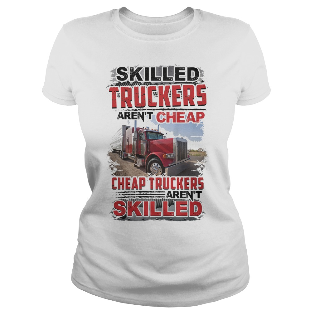 Skilled Truckers Aren't Cheap Ladies