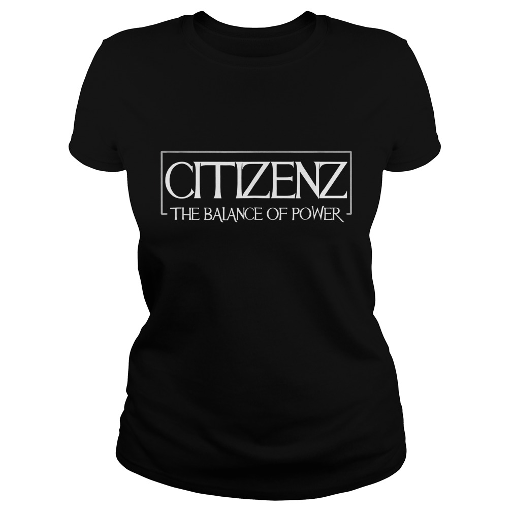 Citizenz The Balance Of Power T-Shirt Ladies Tee