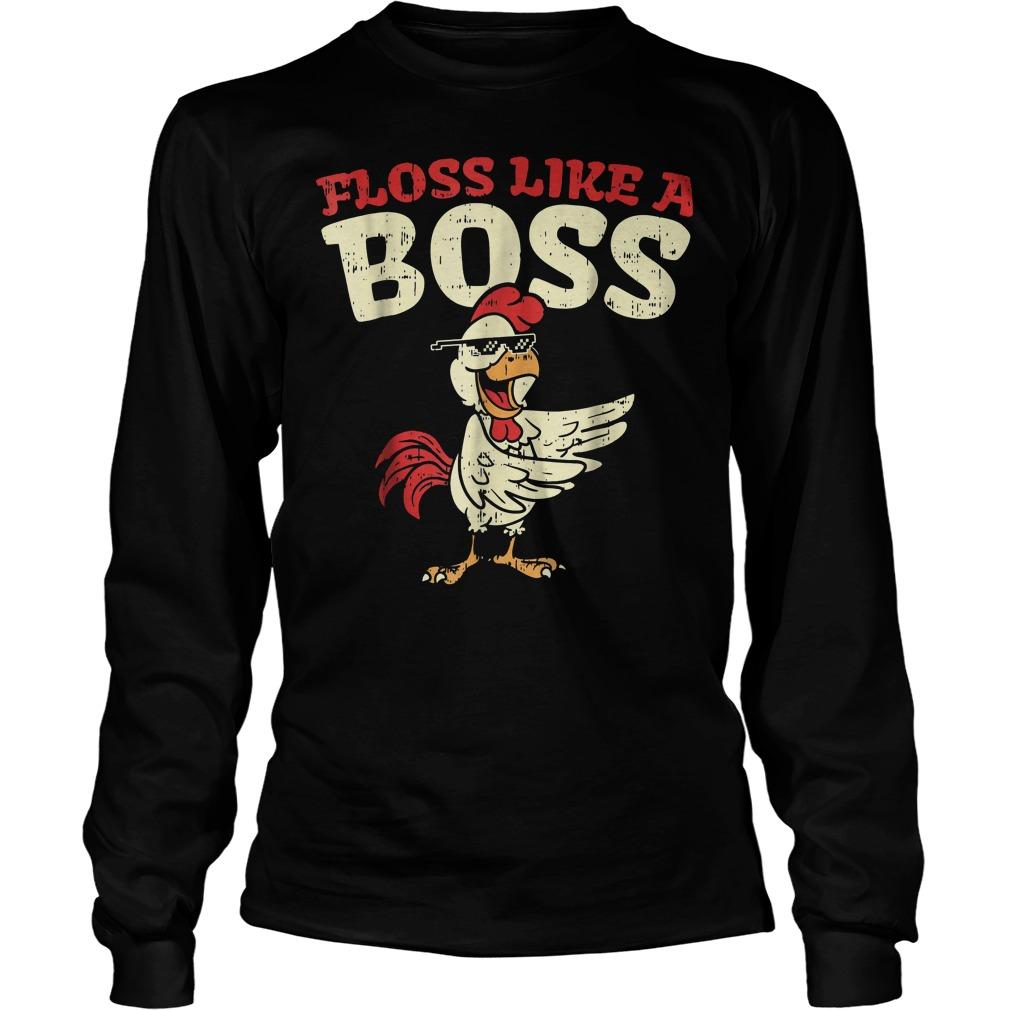 Floss Like A Boss Dance Chicken T-Shirt Unisex Longsleeve Tee