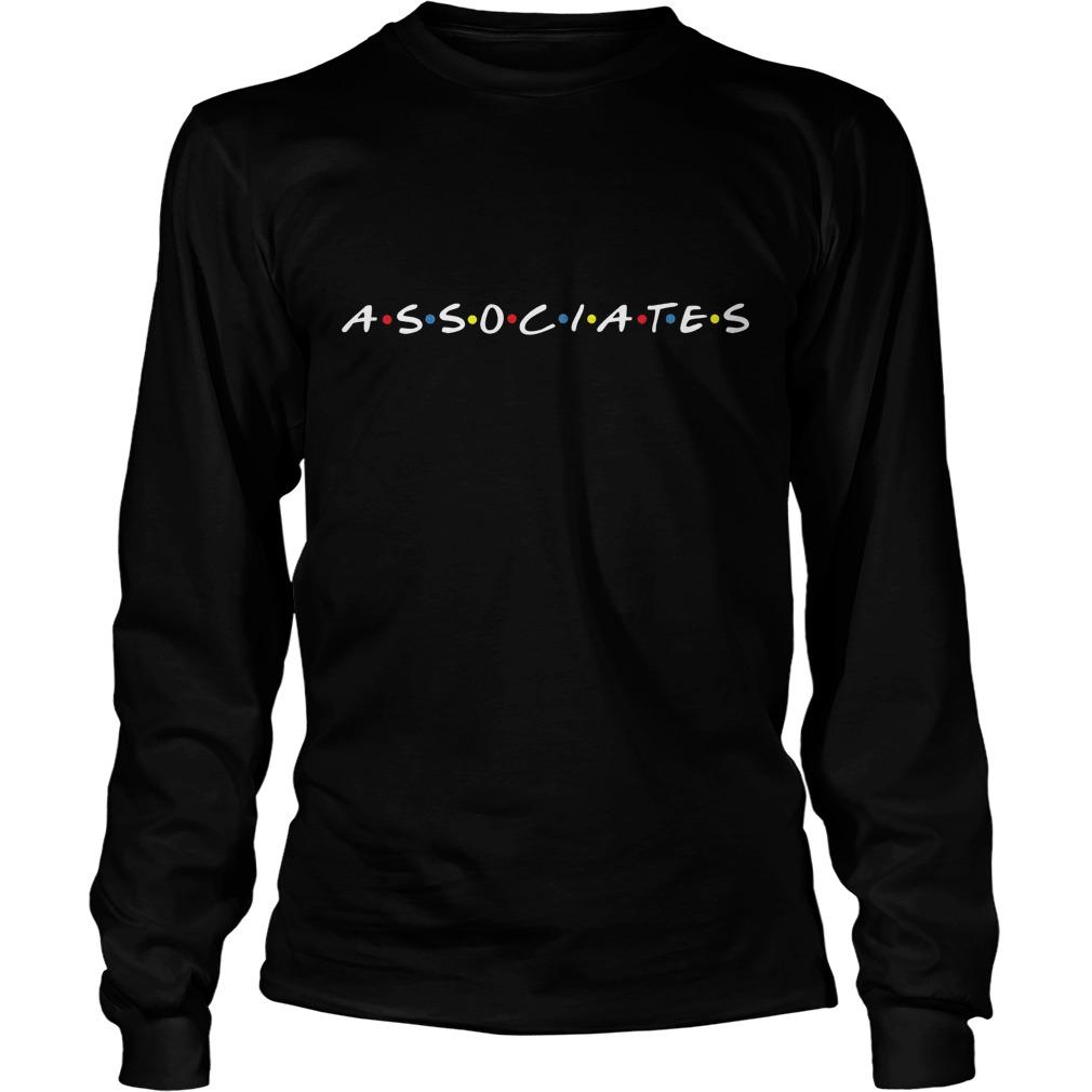 Friends Associates Really T-Shirt Unisex Longsleeve Tee