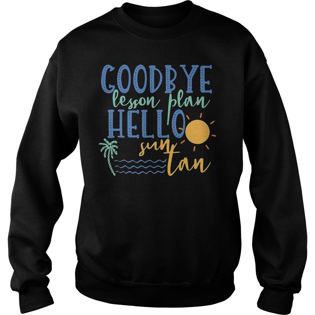 Goodbye Lesson Plan Hello Sun Tan Sweater