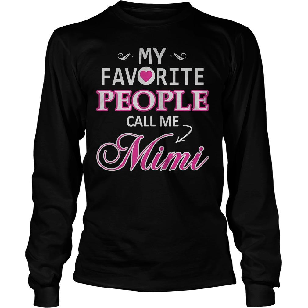 My Favorite People Call Me Mimi Longsleeve