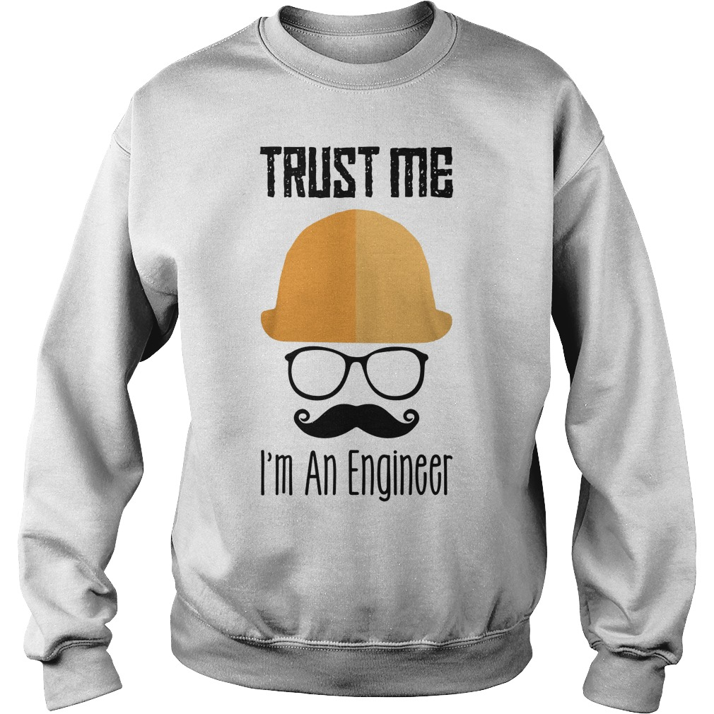 Trust Me I'm An Engineer Sweater