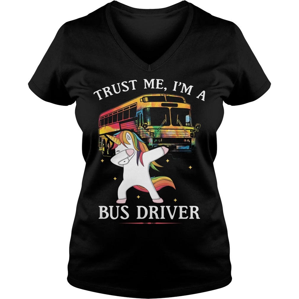Unicorn Dabbing Trust Me I'm A Bus Driver V Neck