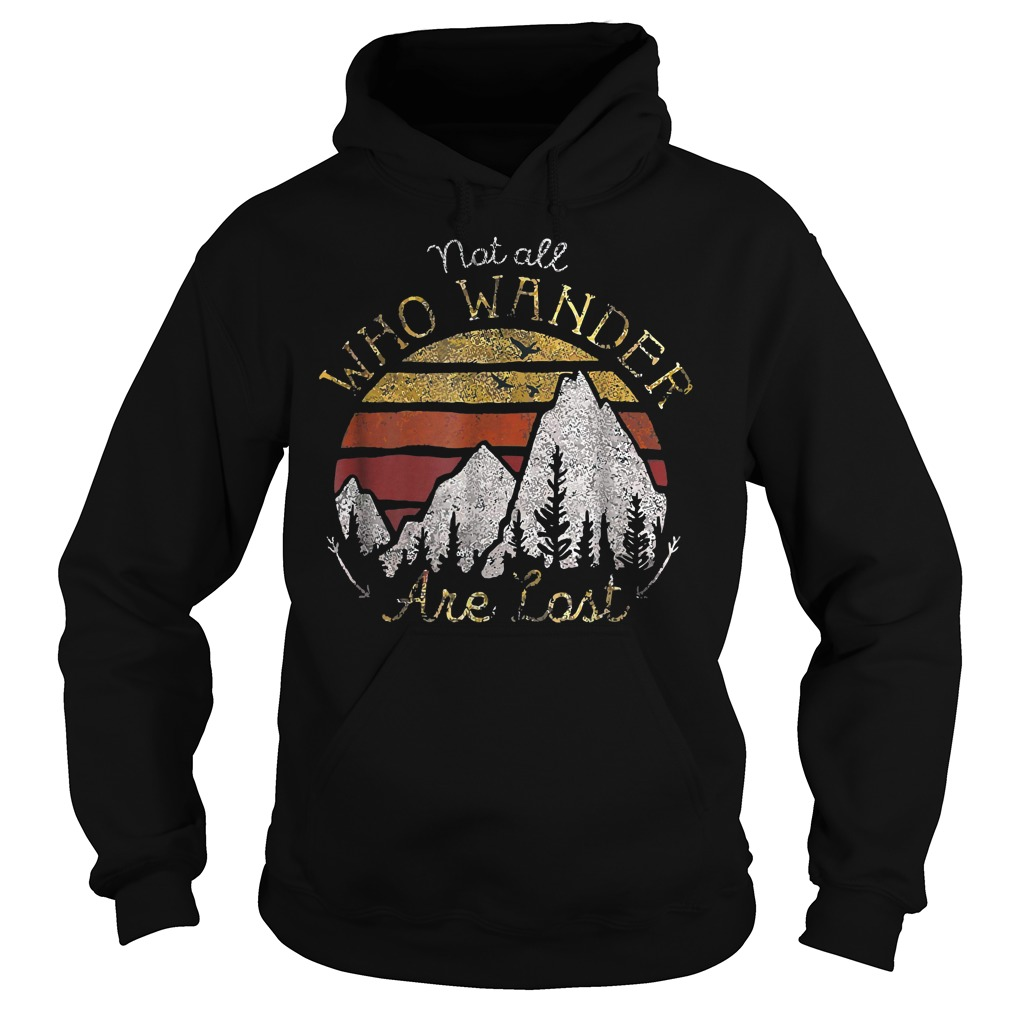 Gradient Mountain Gold Not All Who Wander Are Lost T-Shirt Hoodie