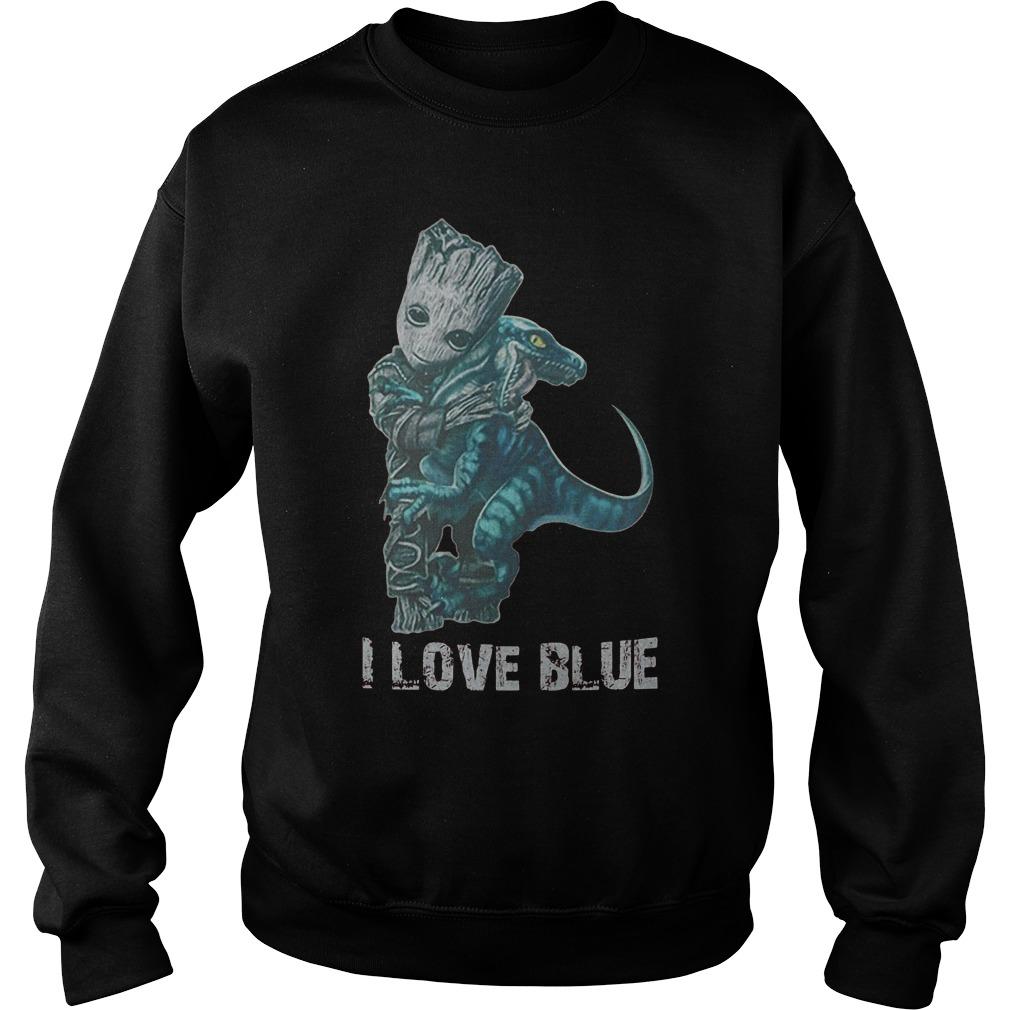 I Love Blue Baby Groot Hug Velociraptor T-Shirt Sweat Shirt