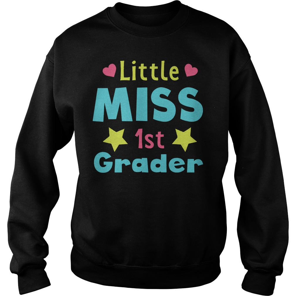 Official Little Miss 1st Grader T-Shirt Sweatshirt Unisex