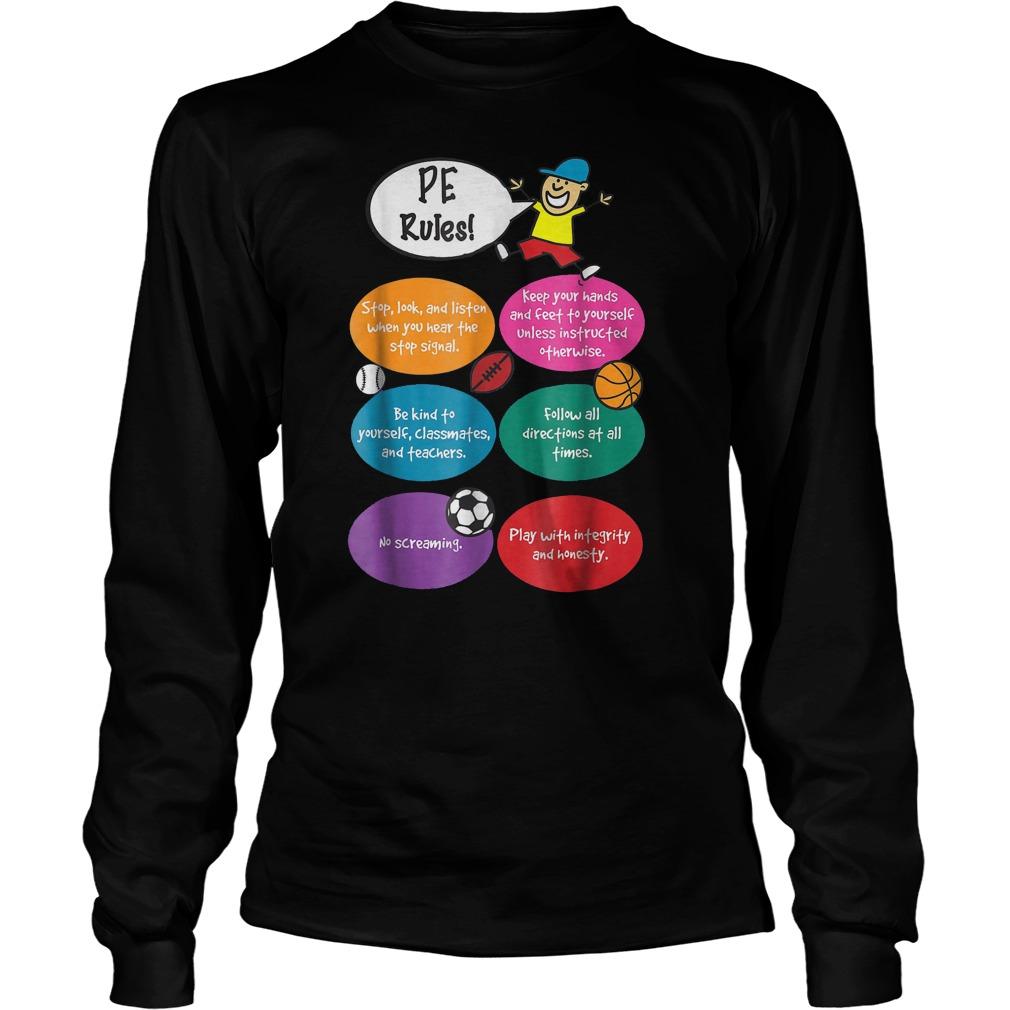 P.E. Rules Physical Education T-Shirt Longsleeve Tee Unisex
