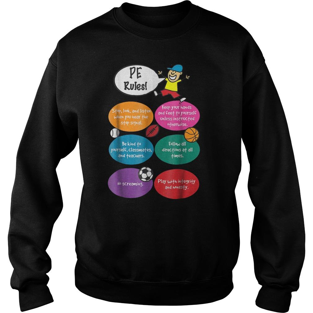 P.E. Rules Physical Education T-Shirt Sweatshirt Unisex