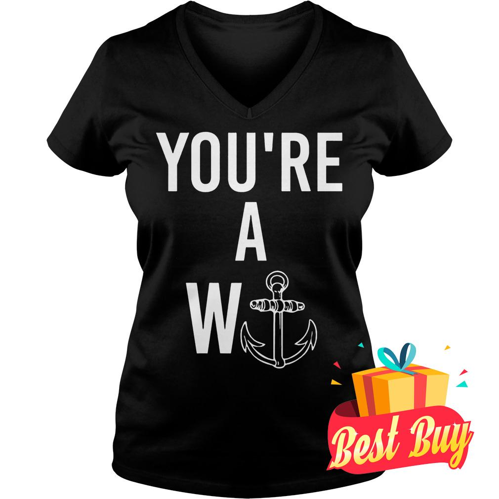 Best Price You're a wanker Shirt Ladies V-Neck