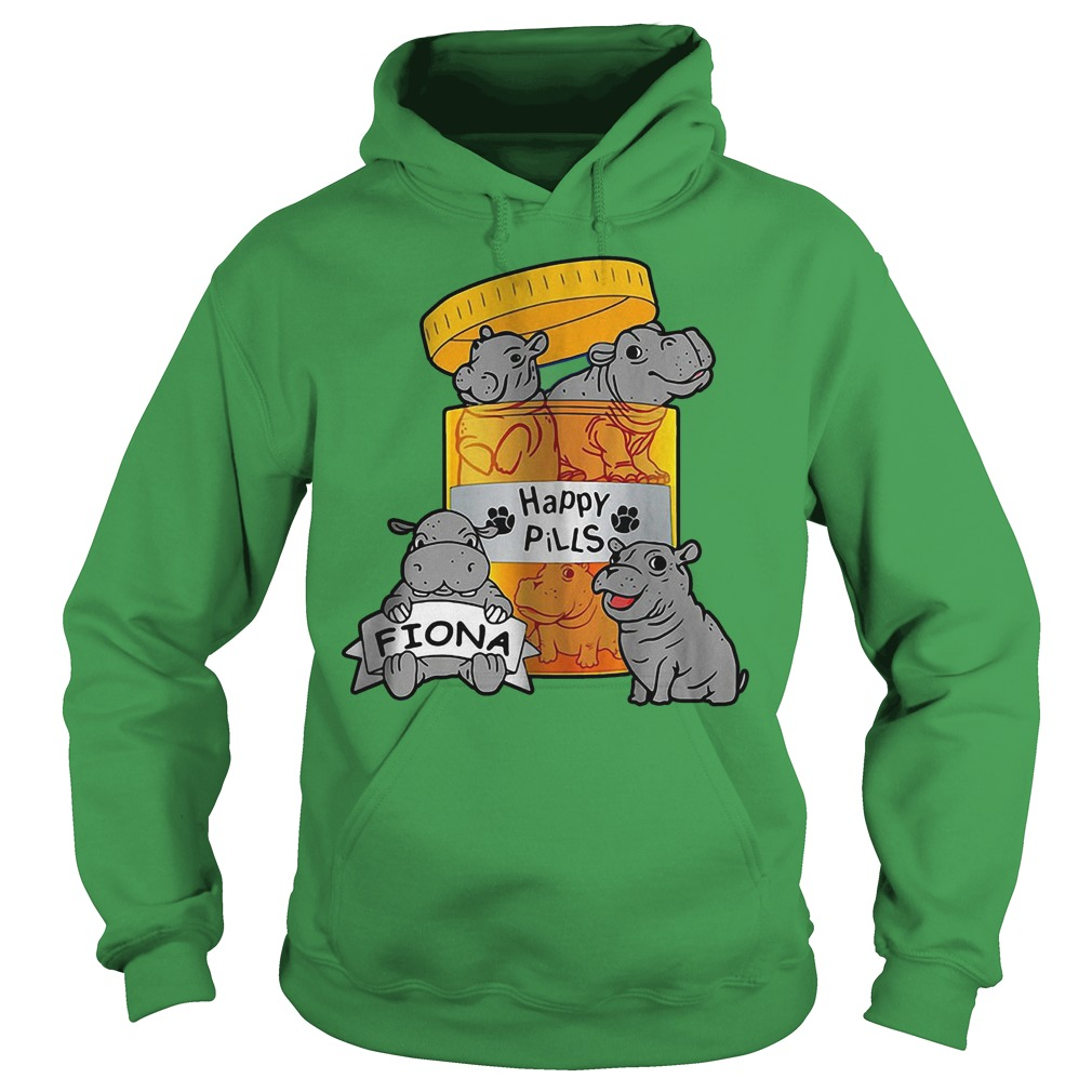 Custom Hot Happy Pills Fiona Shirt Hoodie