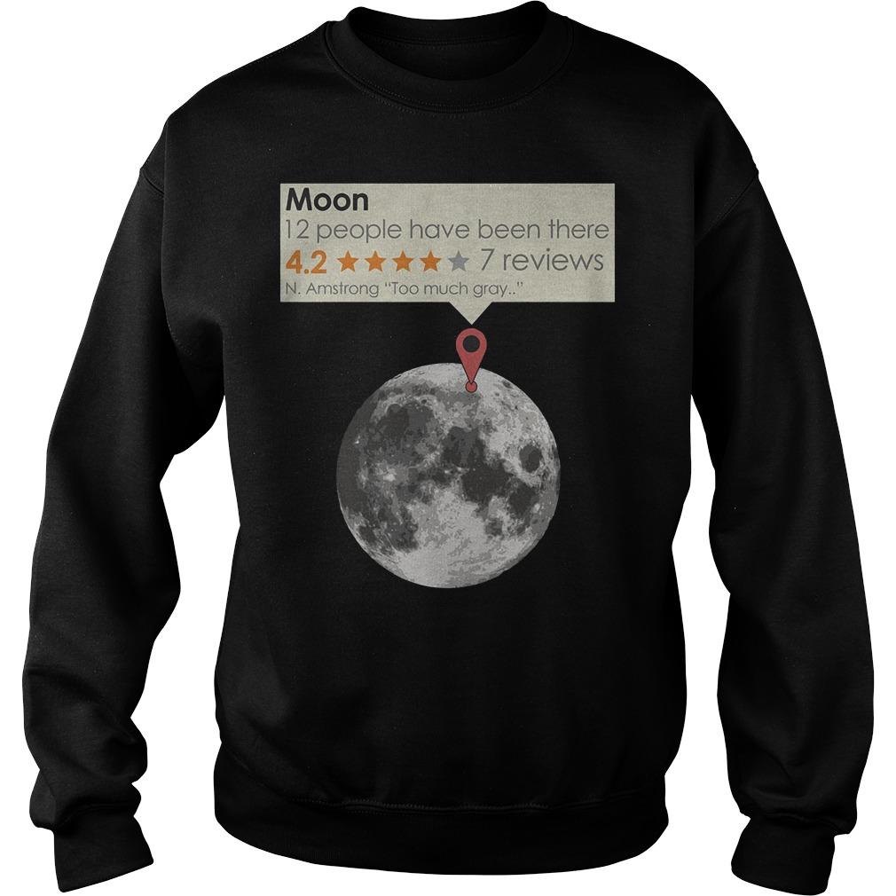 Moon – N.Armstrong – Too Much Gray T-Shirt Sweatshirt Unisex