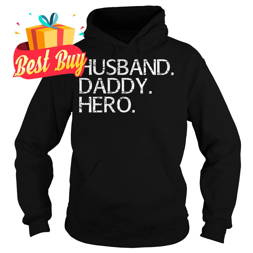 Official Husband Daddy Hero shirt Hoodie