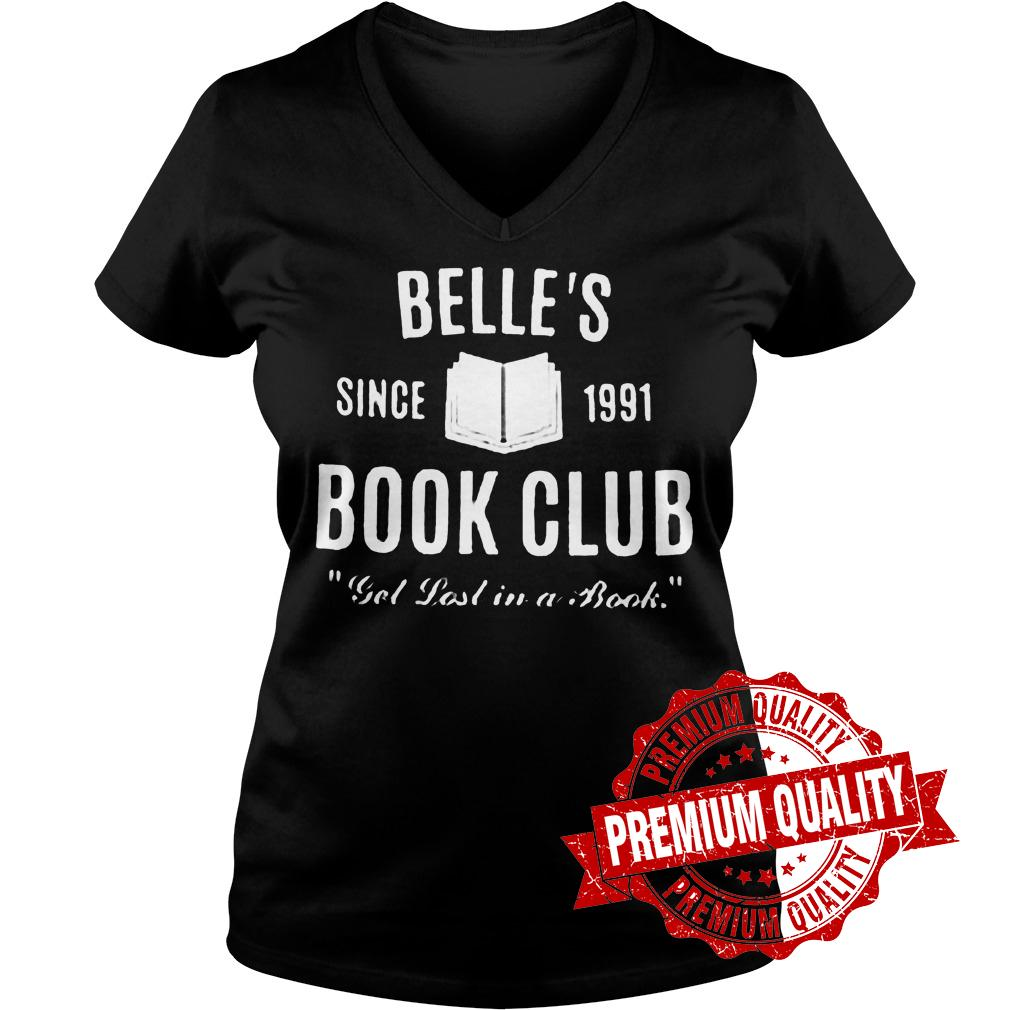 Original Belle's Since 1991 Book Club Get lost in a book shirt Ladies V-Neck