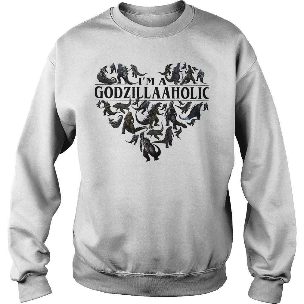 Premium Godzilla aholic I'm a Godzillaaholic shirt Sweatshirt Unisex