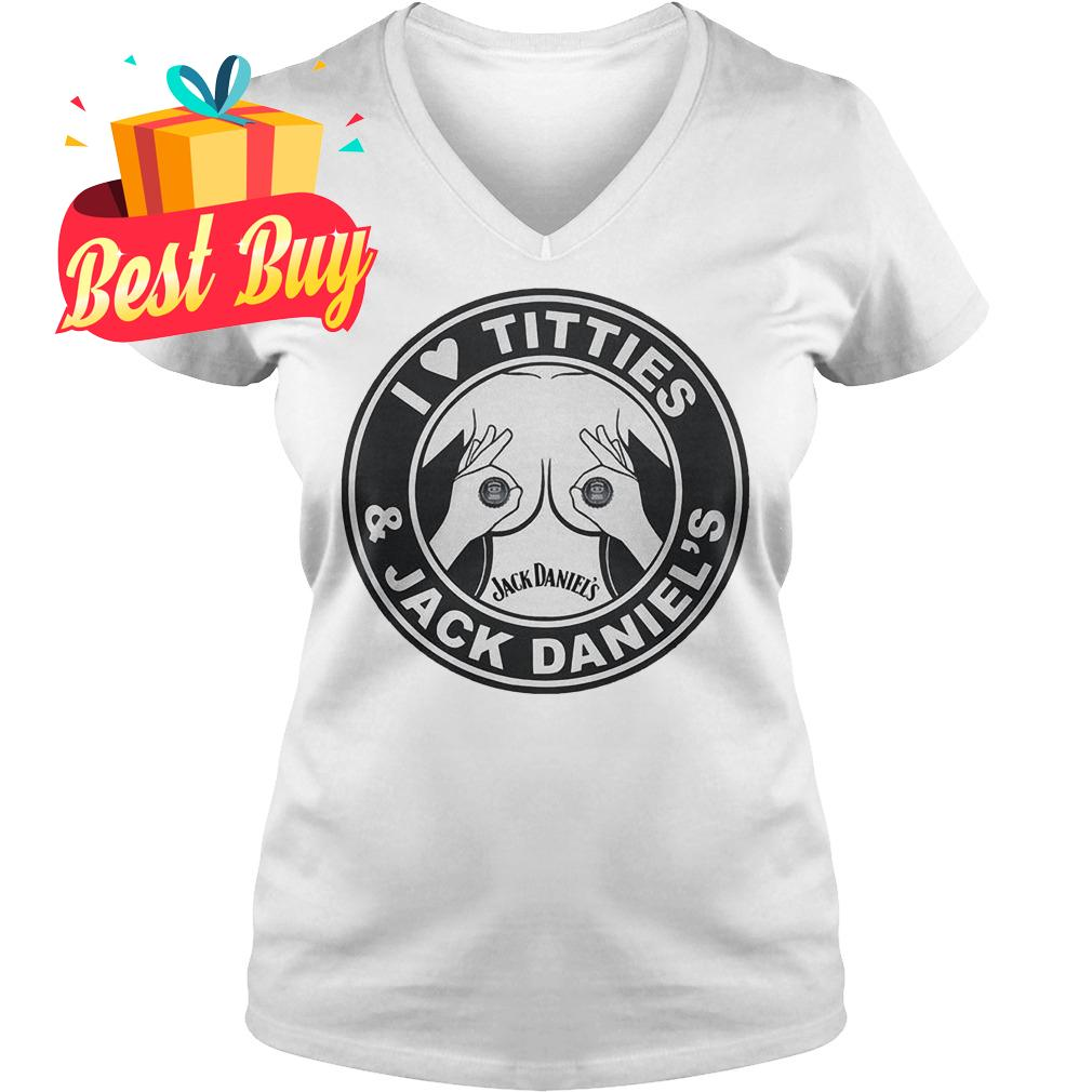 Premium I love titties Jack Daniel's shirt Ladies V-Neck