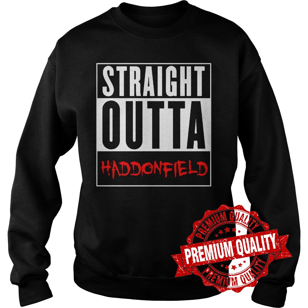 Premium Straight outta haddonfield shirt Sweatshirt Unisex