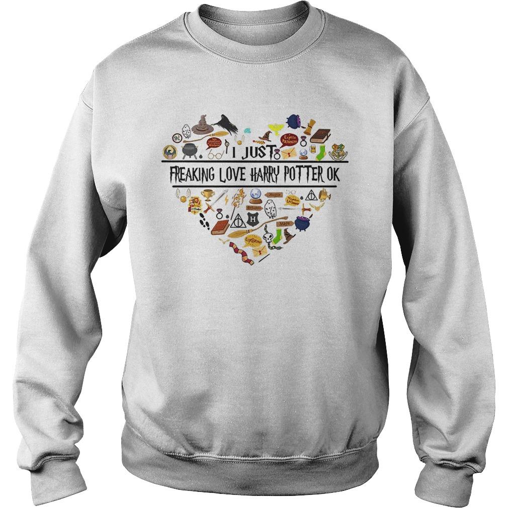 Harry Potter items I just freaking love harry potter ok Shirt Sweatshirt Unisex