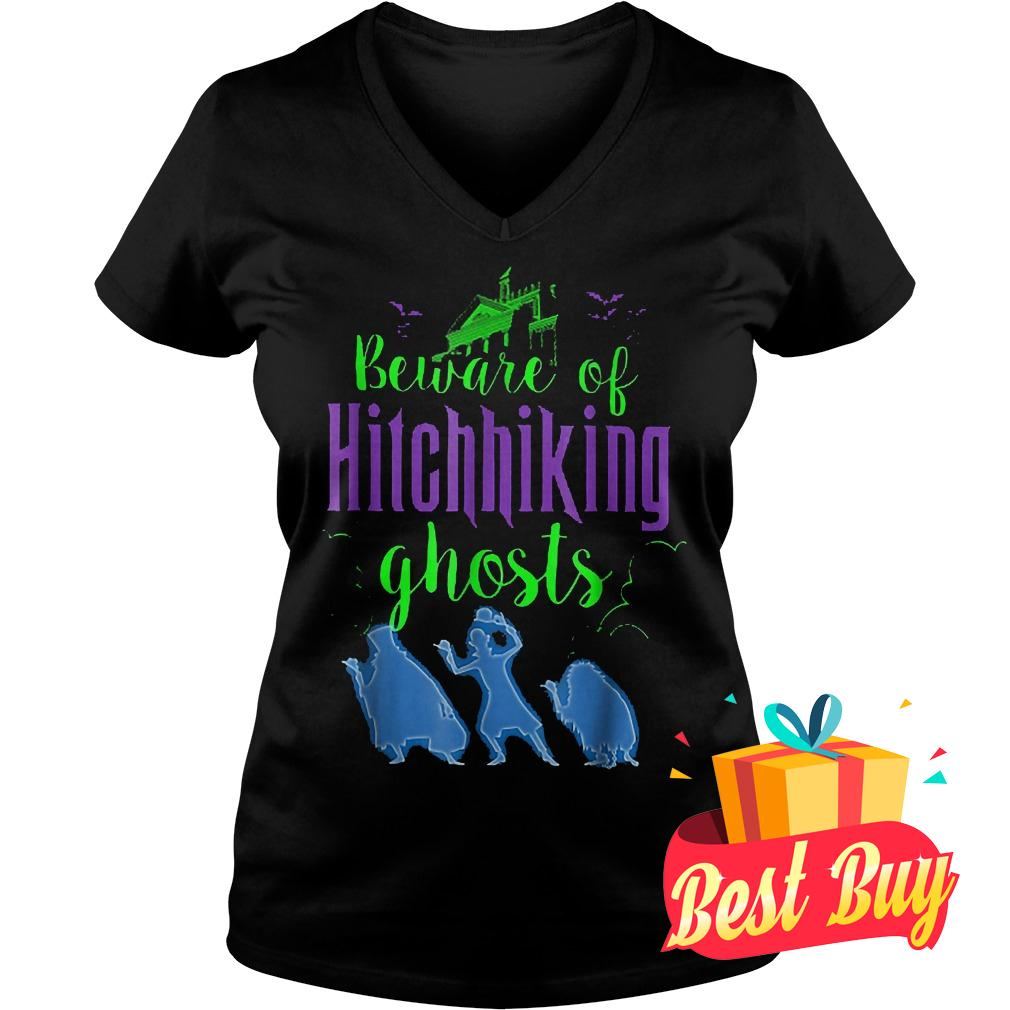 Hight Quality Beware Of Hitchhiking Ghosts shirt Ladies V-Neck