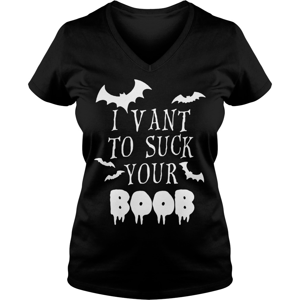 I vant to suck your Boob shirt Ladies V-Neck