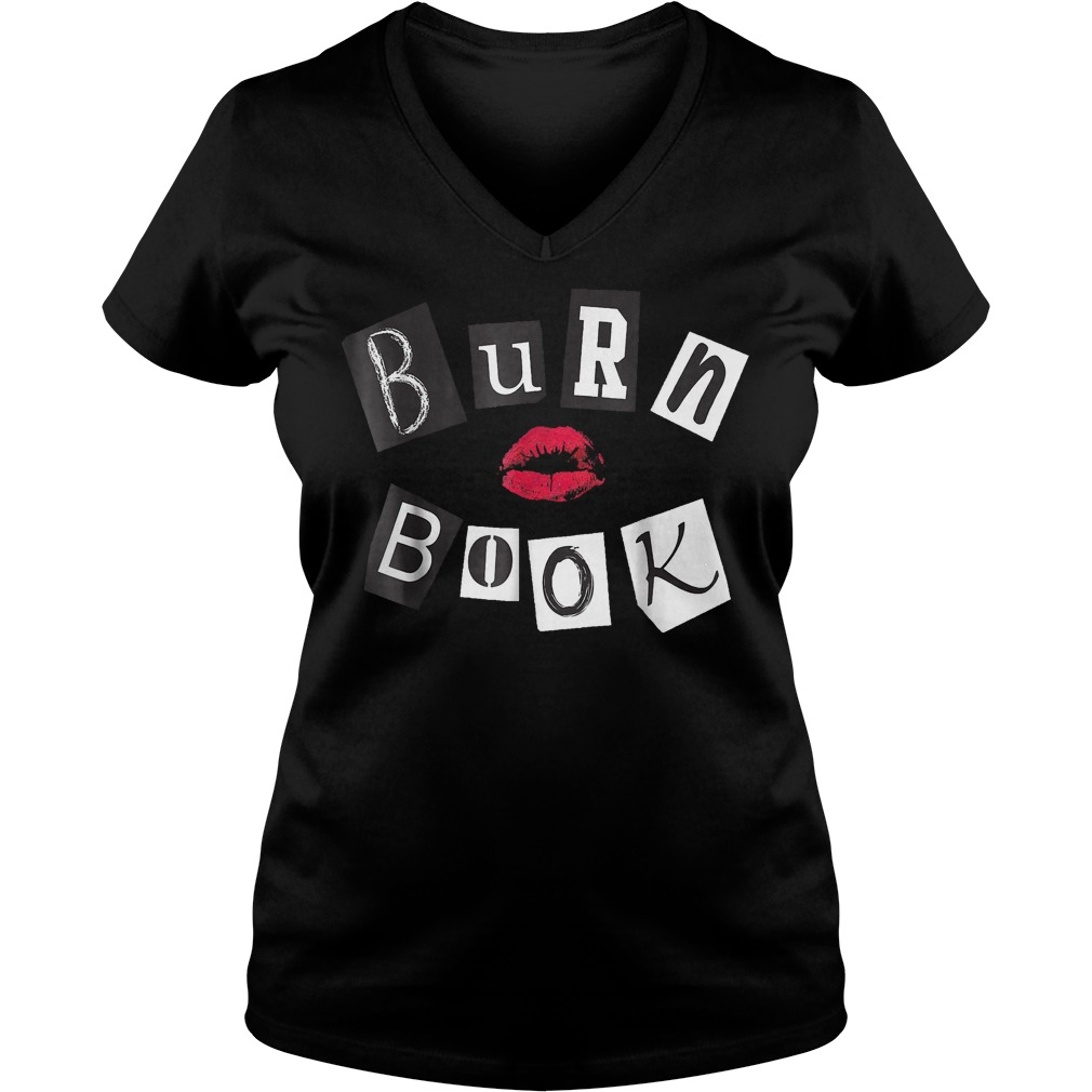 Mean girls burn book shirt Ladies V-Neck