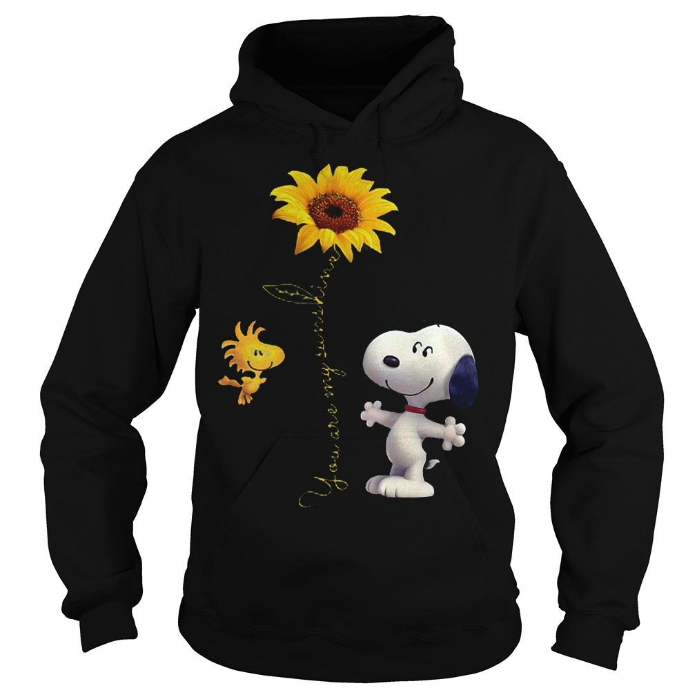 Original Sunflowers and Snoopy You are my sunshine Shirt Hoodie