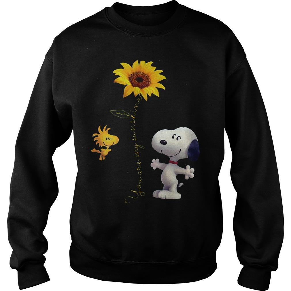 Original Sunflowers and Snoopy You are my sunshine Shirt Sweatshirt Unisex