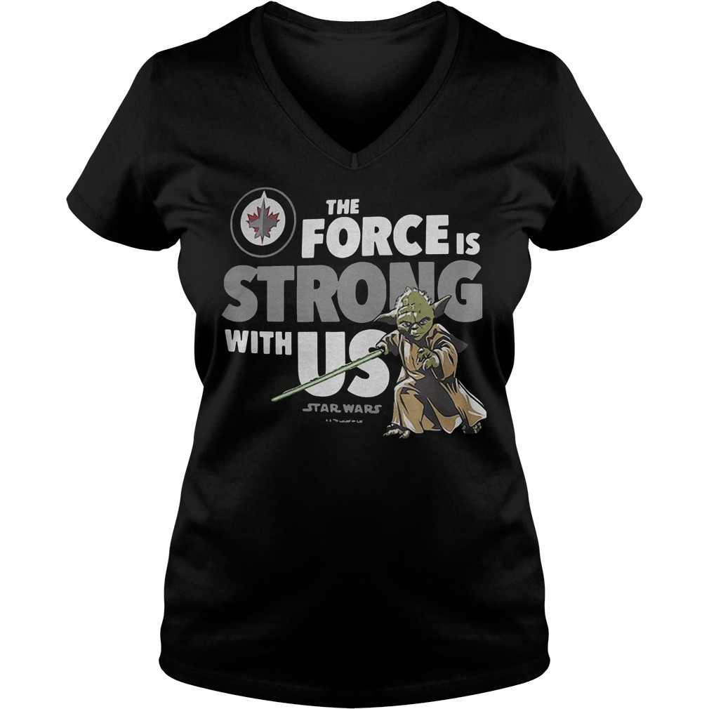 Star Wars The Force Is Strong With Us Shirt Ladies V-Neck