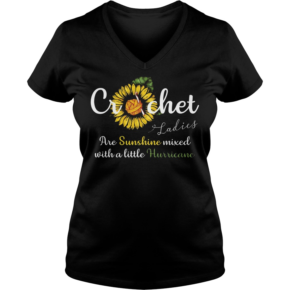 Sun flower crochet ladies are sunshine mixed with a little hurricane shirt Ladies V-Neck