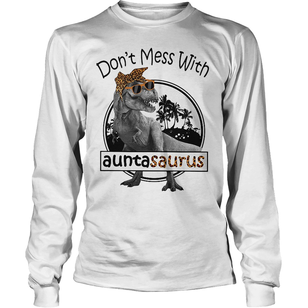 Yellow bow don't mess with Auntasaurus you'll get Jurasskicked Longsleeve Tee Unisex