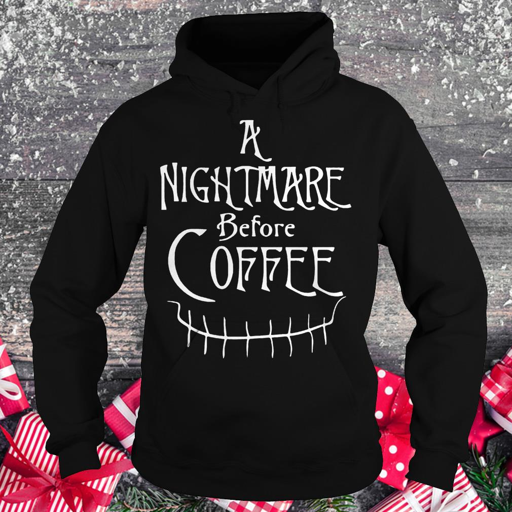 A nightmare before coffee halloween shirt Hoodie