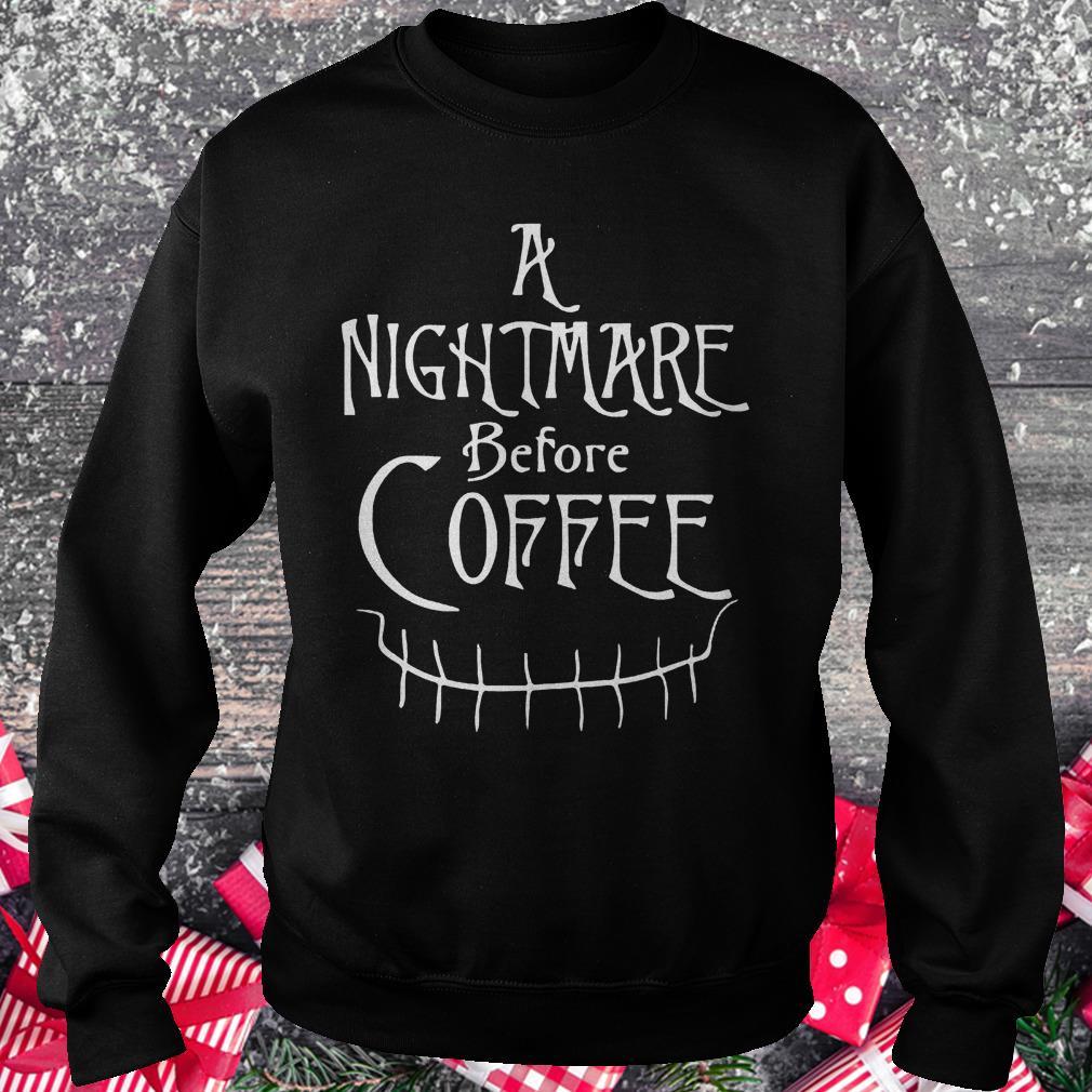A nightmare before coffee halloween shirt Sweatshirt Unisex