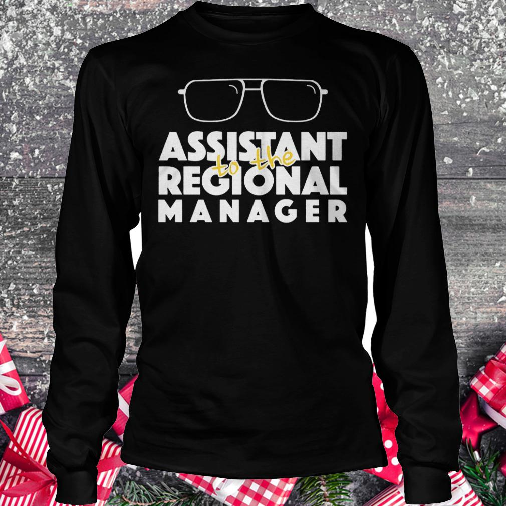 Assistant to the regional manager shirt Longsleeve Tee Unisex
