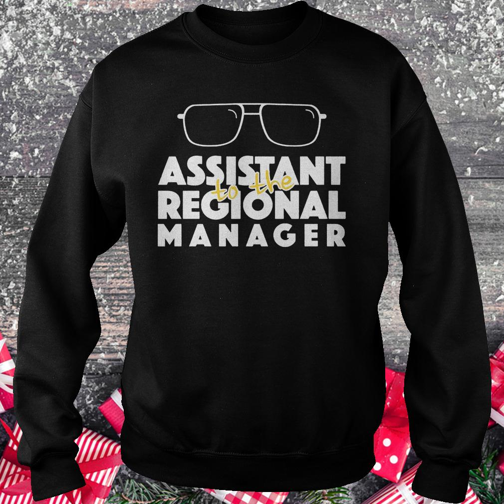 Assistant to the regional manager shirt Sweatshirt Unisex