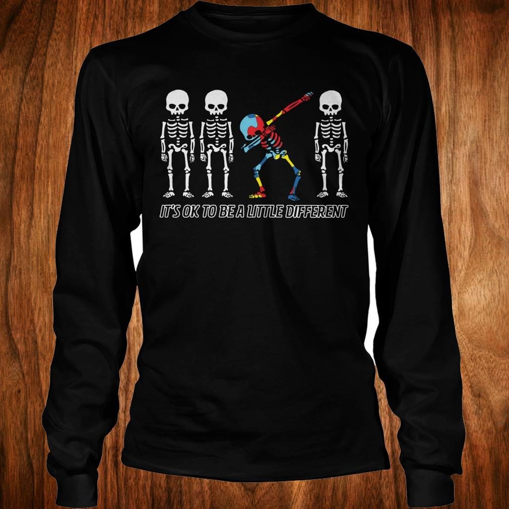 Best Price Autism skeleton dabbing it's ok to be a little different sweatshirt Longsleeve Tee Unisex