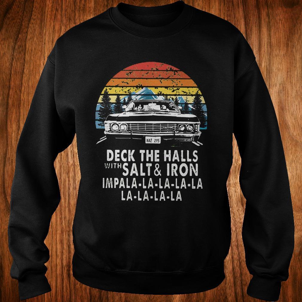 Deck The Halls With Salt And Iron Impala Shirt Hoodie