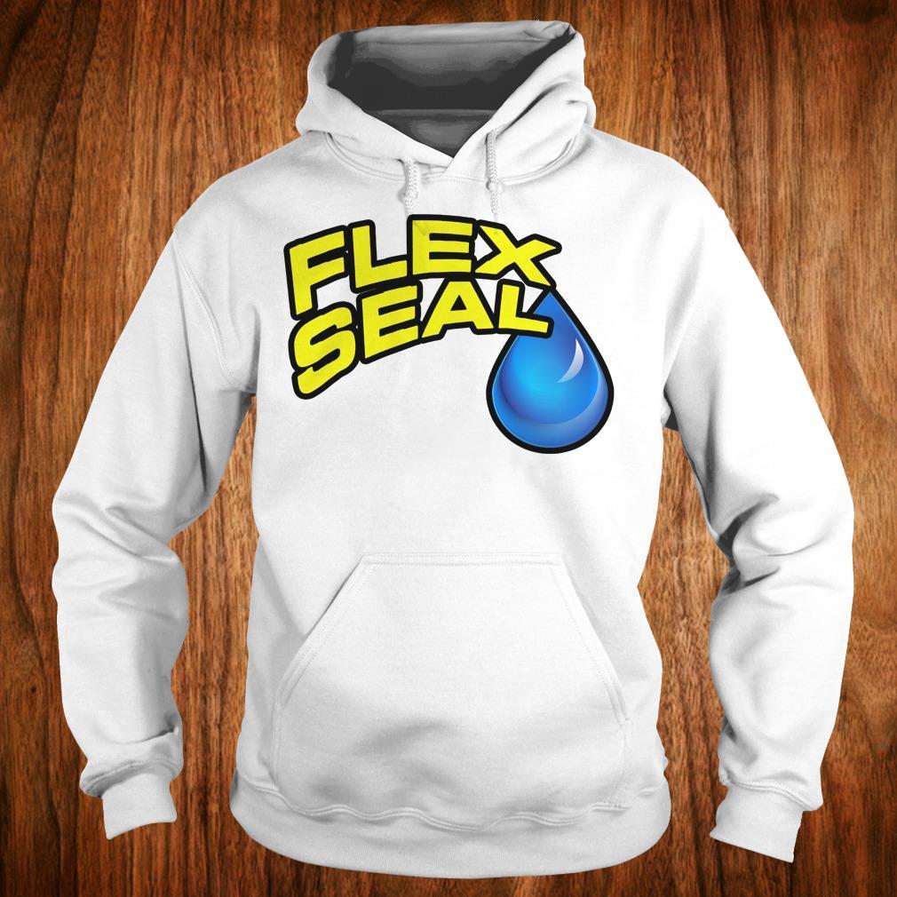 Hot Flex Seal Shirt Hoodie
