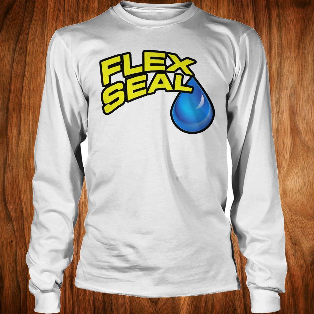 Hot Flex Seal Shirt Longsleeve Tee Unisex