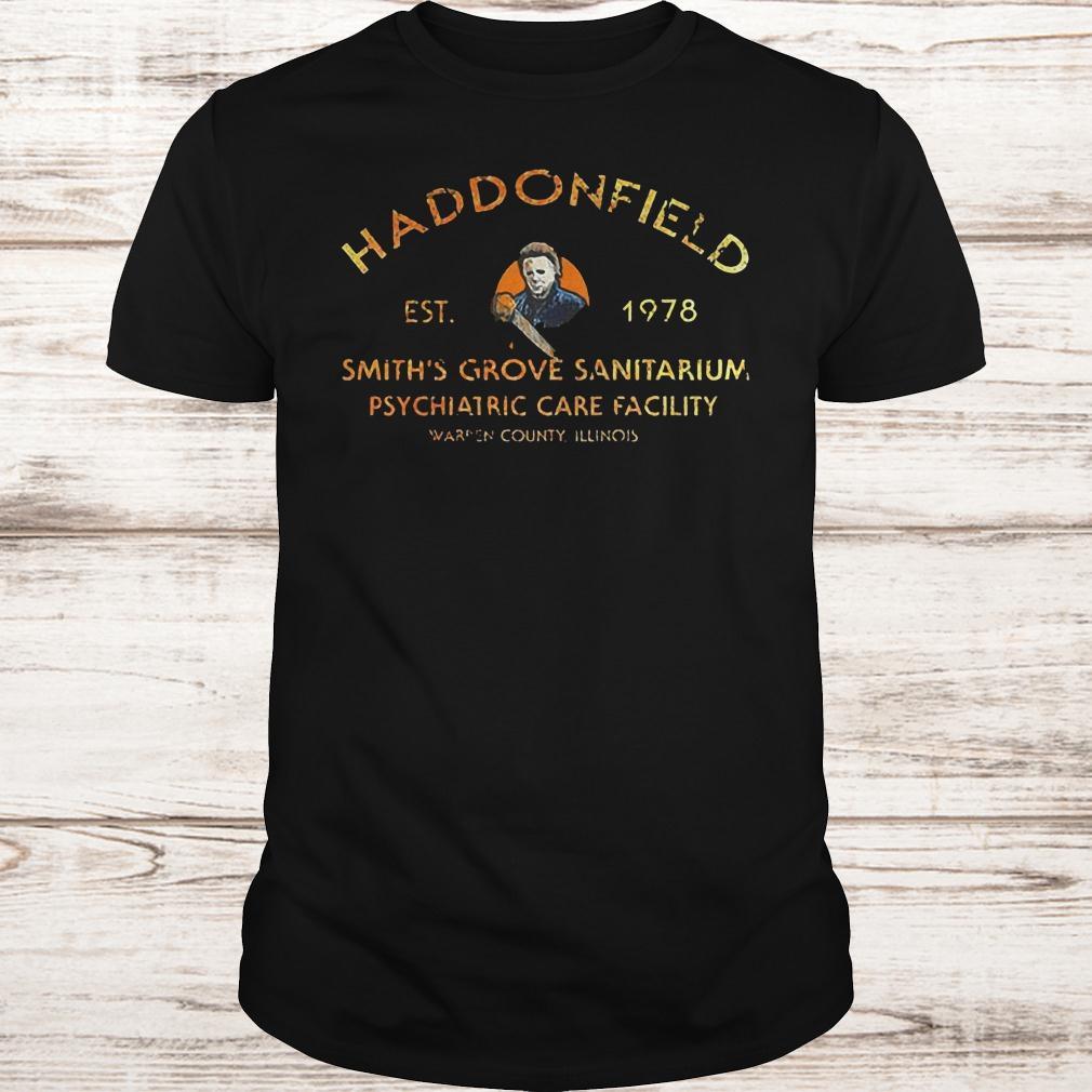 Michael Myers haddonfield est 1978 smith's grove sanitarium shirt
