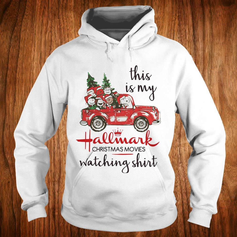 Nice Snoopy this is my Hallmark christmas movie watching shirt Hoodie