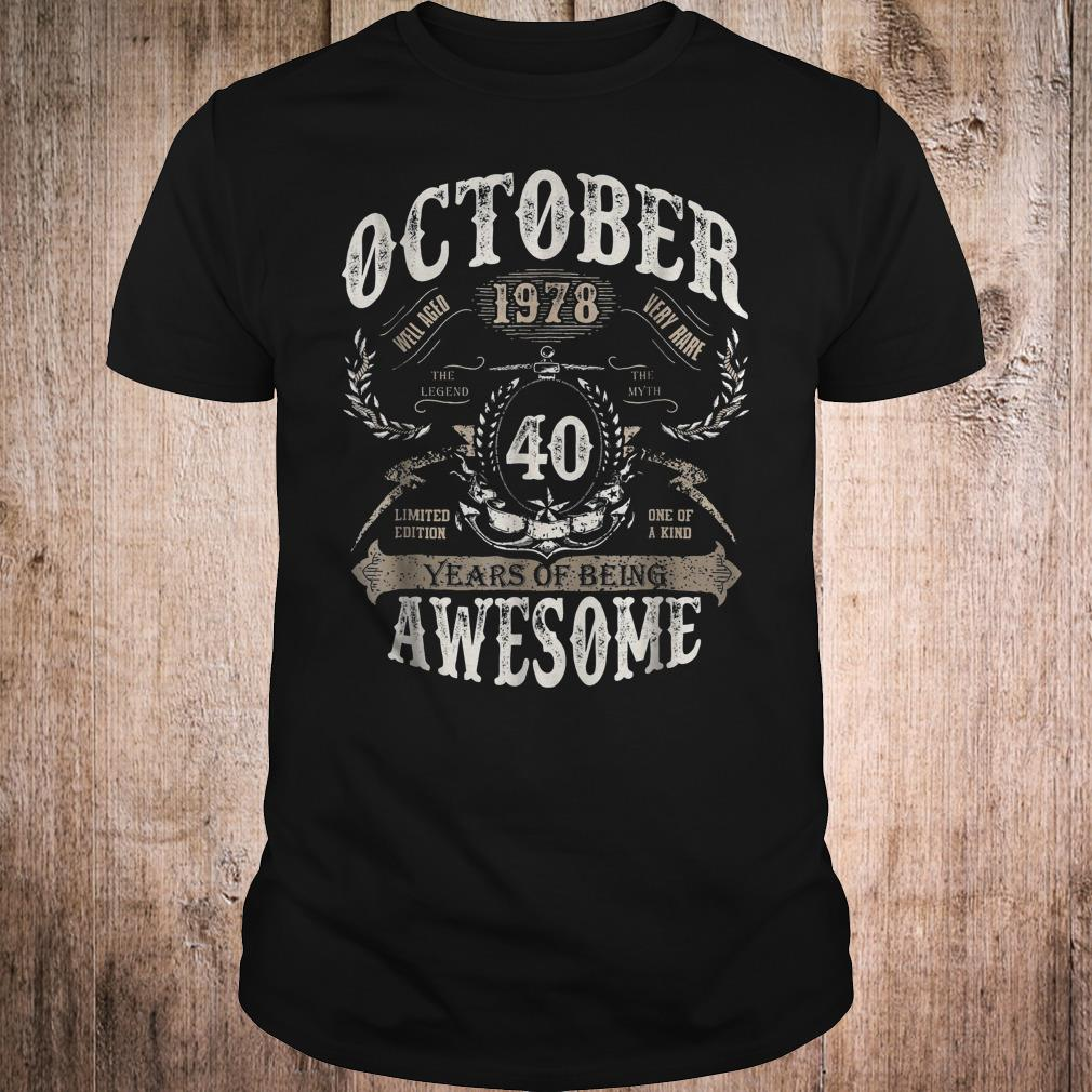 October 1978 40 Years Of Being Awesome Shirt