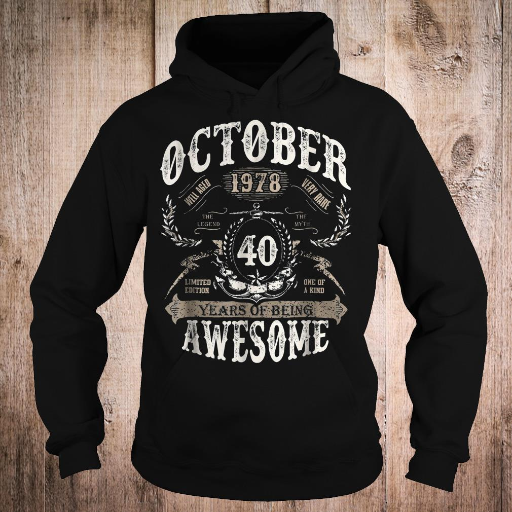 October 1978 40 years of being awesome shirt Hoodie