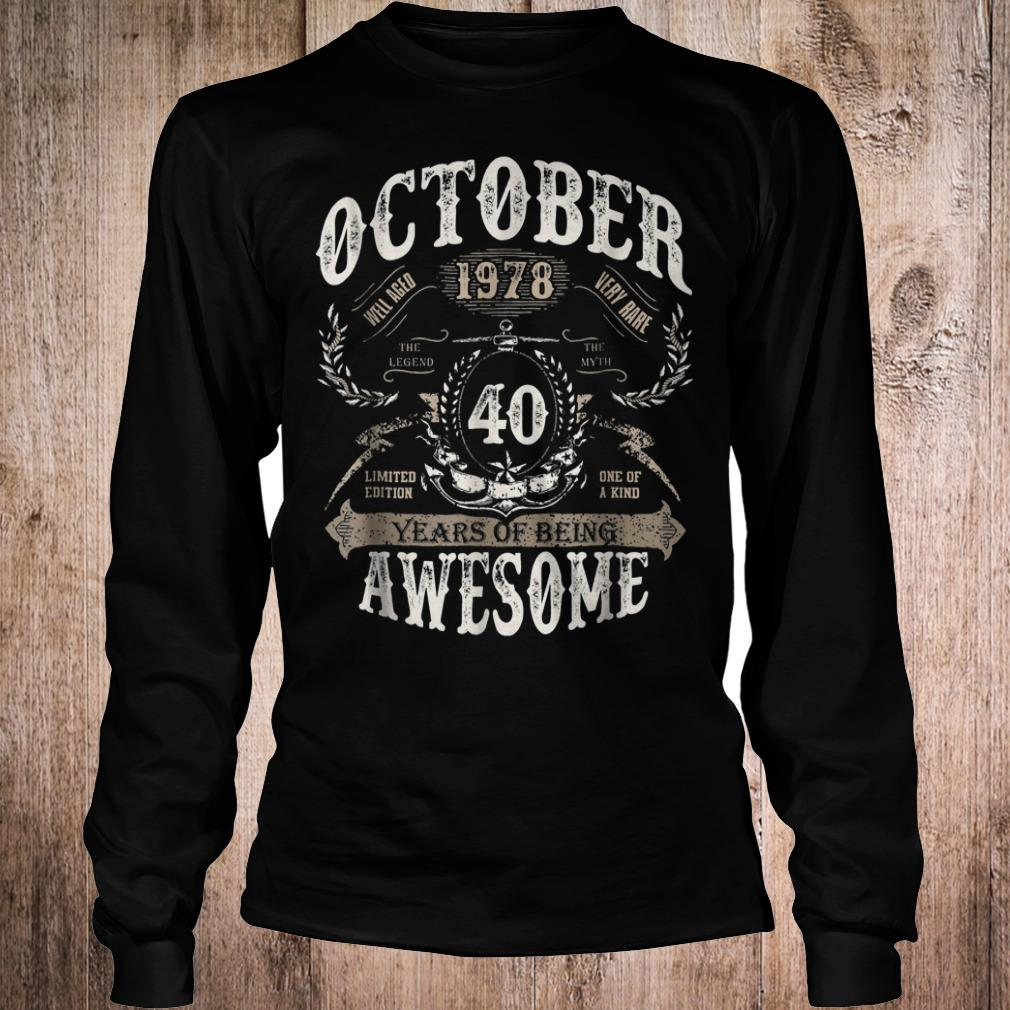 October 1978 40 years of being awesome shirt Longsleeve Tee Unisex