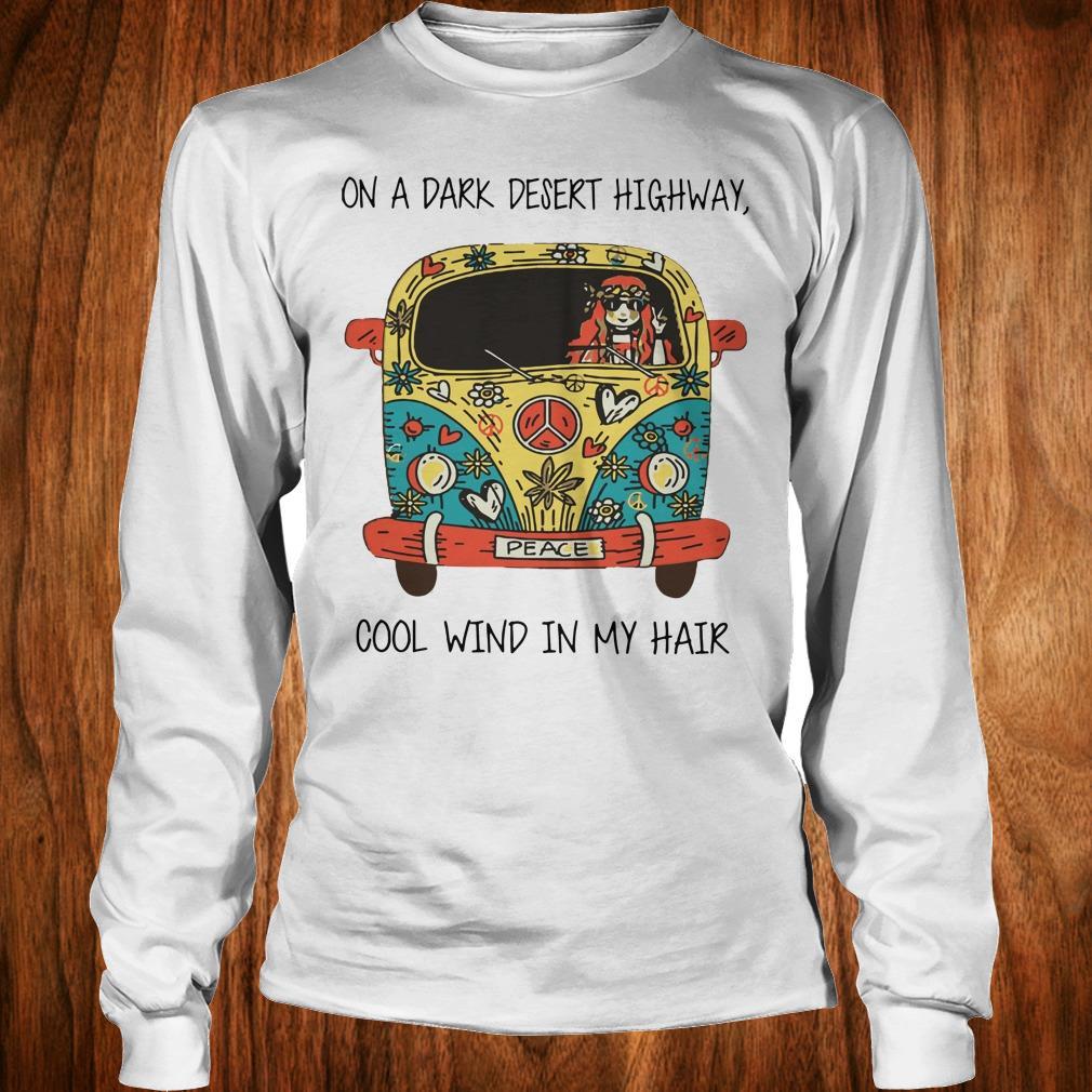 Official Hippie car on a dark desert highway cool wind in my hair shirt Longsleeve Tee Unisex