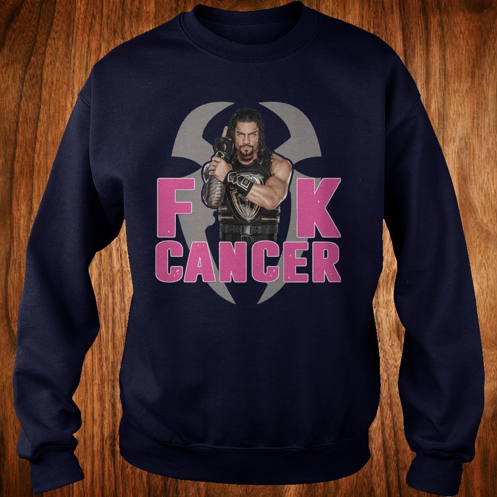 Official Roman Reigns Fuck cancer sweatshirt