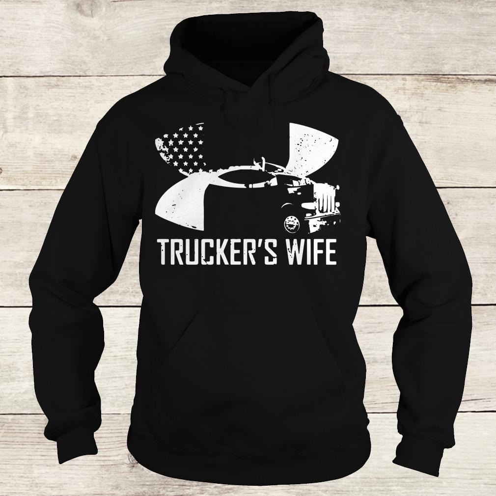 Original Under Armour Trucker's wife shirt Hoodie