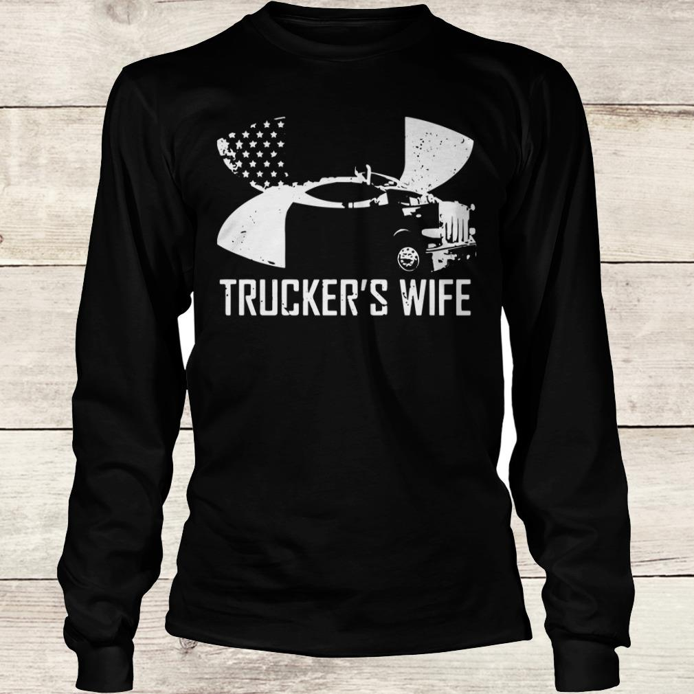 Original Under Armour Trucker's wife shirt Longsleeve Tee Unisex
