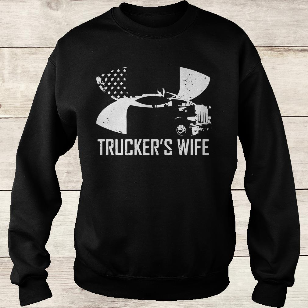 Original Under Armour Trucker's wife shirt Sweatshirt Unisex